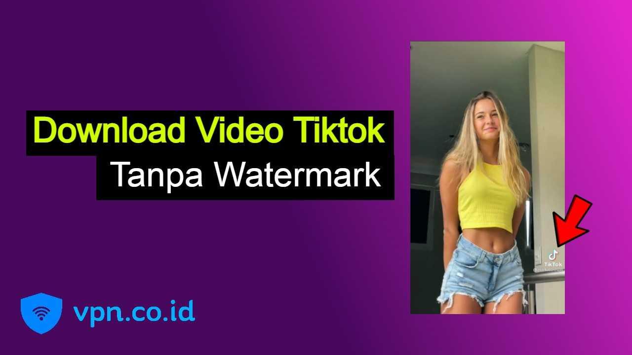 Cara Download Video Tiktok Tanpa Watermark di HP