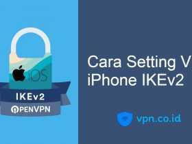 Cara Setting VPN iPhone IKEv2