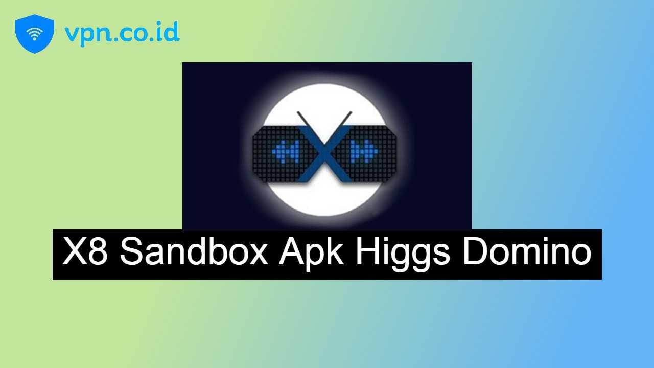 Download X8 Sandbox Apk