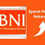 Syarat Pembukaan Rekening BNI